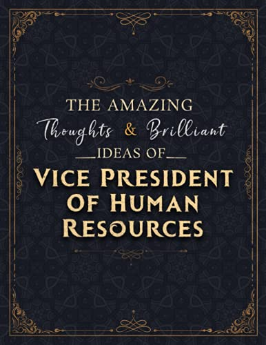 Vice President Of Human Resources Sketch Book - The Amazing Thoughts And Brilliant Ideas Of Vice President Of Human Resources Job Title Cover Notebook ... or Sketching: 110 Pages (Large, 8.5 x 11 inch