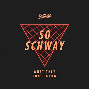 What They Don't Know EP