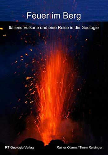 Feuer im Berg: Italiens Vulkane und eine Reise in die Geologie