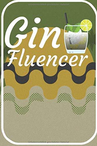 Gin Fluencer: Cocktail Buch zum selberschreiben für deine Rezepte. 120 Seiten. Perfektes Geschenk für Hobby und Berufs Barkeeper.