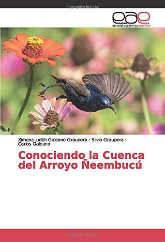 Conociendo la Cuenca del Arroyo Ñeembucú
