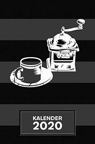 KALENDER 2020: A5 Cappuccino Terminplaner für Kaffeetrinker mit DATUM - 52 Kalenderwochen für Termine & To-Do Listen - Kaffemühle Terminkalender Kaffeemaschine von früher Jahreskalender Vintage