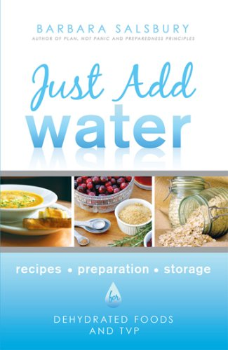 Save %46 Now! Just Add Water How to Use Dehydrated Food and TVP