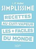 Les recettes au cuit-vapeur les + faciles du monde (Simplissime) - Format Kindle - 9782017055259 - 5,49 €