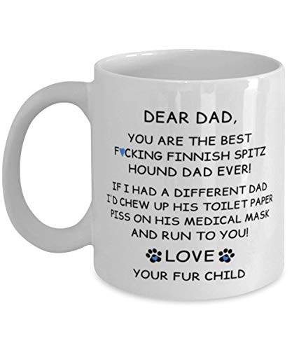 N\A Happy Fathers Day Gift from Your Finnish Spitz Mug Dad Regalos para Hombres - Pandemic Gag Best Dog Dad Ever - White Coffee Cup 11oz