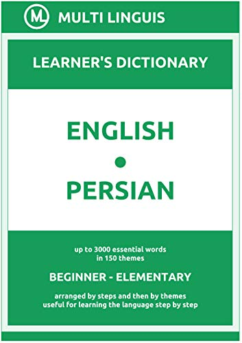 English-Persian (the Step-Theme-Arranged Learner's Dictionary, Steps 1 - 2) (Persian Language) (English Edition)