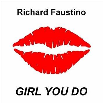 Girl You Do