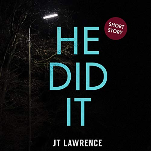 He Did It: A Short Story cover art