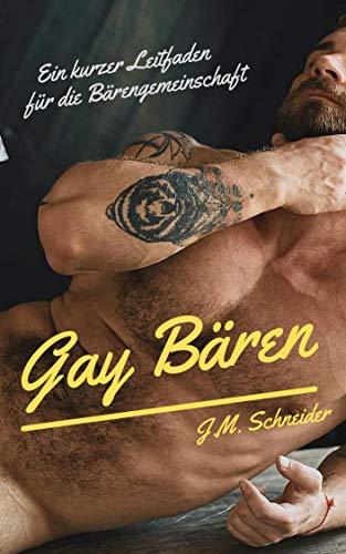 Gay Bären (Bildband): Ein kurzer Leitfaden für die Bärengemeinschaft (English Edition)