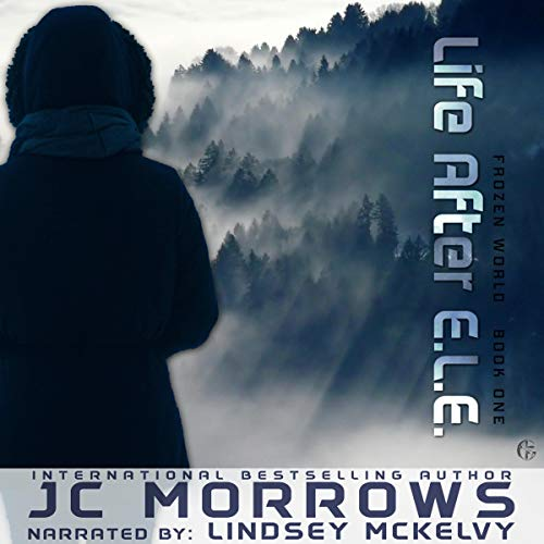 Life After E.L.E. Audiobook By JC Morrows cover art