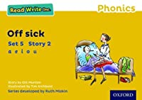 Read Write Inc. Phonics: Yellow Set 5 Storybook 2 Off Sick