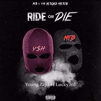 Ride or Die (feat. Lucky3rd)