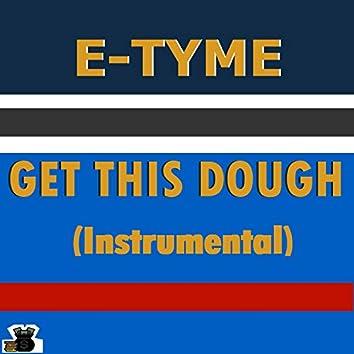 Get This Dough
