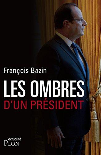 Les ombres d'un Président (Actualité)