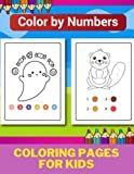 Color by Numbers Coloring Pages for Kids - 016: Coloring Book for Kids Ages 4-8