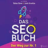 Das SEO Buch: Der Weg zur Nr. 1, Suchmaschinenoptimierung Praxisbuch 2019, Internet Marketing und Google Optimierung