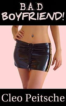 Bad Boyfriend! (Her Way Book 1) by [Cleo Peitsche]