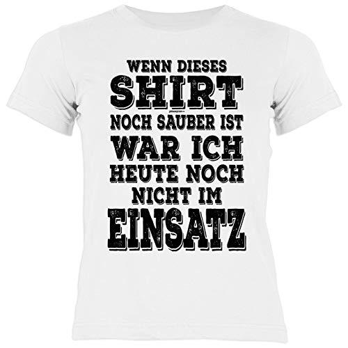 Feuerwehr-Shirt/Mädchen-Kinder Freizeit Bekleidung : Wenn Dieses Shirt noch sauber ist war ich Heute noch Nicht im Einsatz