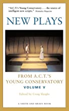 New Plays From A.C.T's Young Conservatory Volume 5