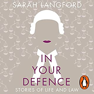 In Your Defence                   By:                                                                                                                                 Sarah Langford                               Narrated by:                                                                                                                                 Catherine Bailey                      Length: 8 hrs and 10 mins     6 ratings     Overall 4.5