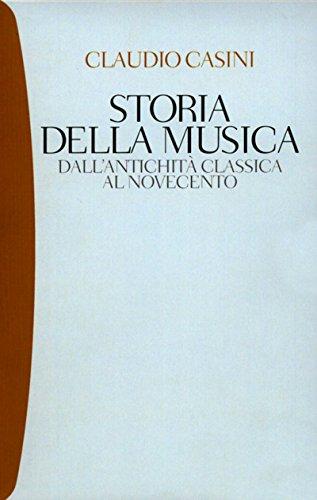 Storia della musica: dall'antichità classica al Novecento (Tascabili. Saggi)