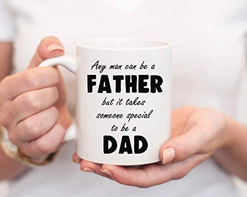 """Taza de café con texto en inglés""""Any Man Can Be A Father but It Takes Someone Special to Be A Dad"""