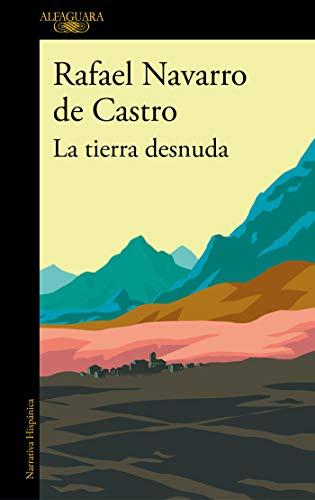 La tierra desnuda de Rafael Navarro de Castro