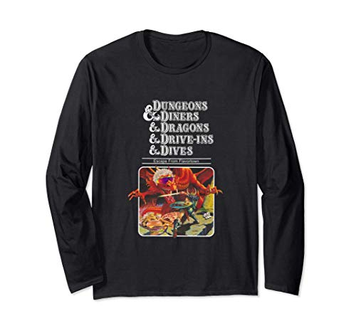 Dungeons And Diners And Dragons And Dives And Drive-Ins Tee Long Sleeve T-Shirt