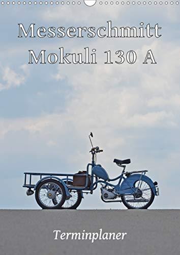 Messerschmitt Mokuli 130 A - Terminplaner (Wandkalender 2021 DIN A3 hoch)