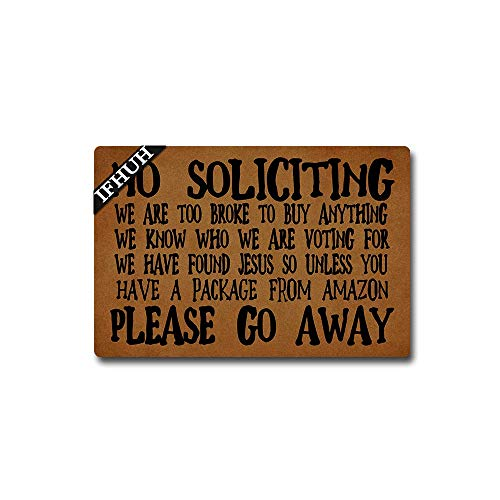 IFHUH No Soliciting Please Go Away Funny Welcome Mat Front Door Mat Rubber Non Slip Backing Funny Doormat Indoor Outdoor Rug 23.6 in(W) X 15.7 in(L)