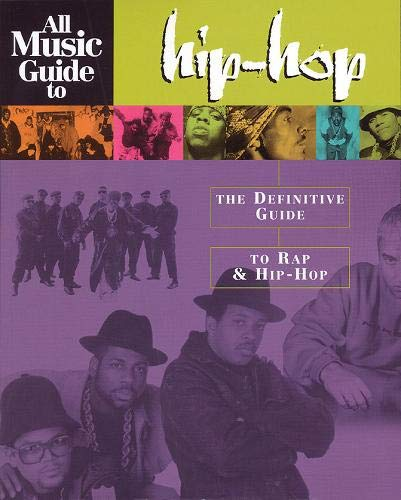 Compare Textbook Prices for All Music Guide to Hip-Hop: The Definitive Guide to Rap and Hip-Hop  ISBN 9780879307592 by Hal Leonard Corp.