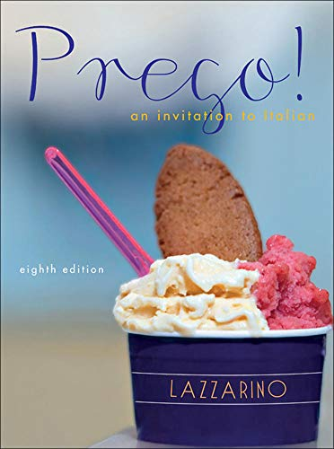 Compare Textbook Prices for Prego! An Invitation to Italian 8th Edition ISBN 8601406250055 by Lazzarino, Graziana