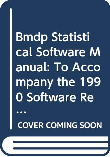 Bmdp Statistical Software Manual: To Accompany the 1990 Software Release