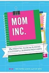Mom, Inc. by Meg Mateo Ilasco (1-Feb-2012) Paperback Unknown Binding