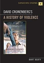 David Cronenberg's A History of Violence (Canadian Cinema Book 1) (English Edition)