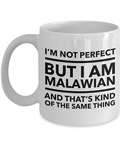 11OZ Malawian Mug I'M Not Perfect But I Am Malawian And That'S Kind Of The Same Thing Malawian Coffee Mug Malawi Gift