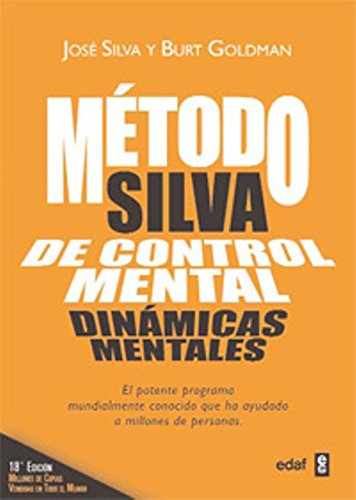 Metodo Silva De Control Mental (Psicología y Autoayuda)