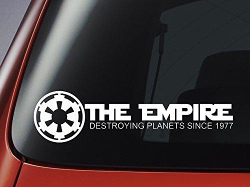 Star Wars 'The Empire zerstören Planeten seit 1977'–Auto, Wand, Laptop Aufkleber