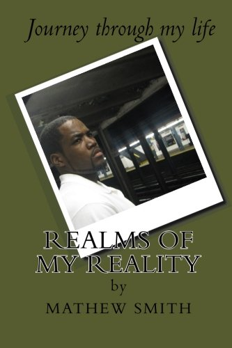Realms of My Reality: Jourmey Through my Life