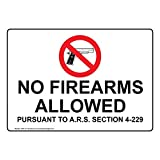 Arizona No Firearms Allowed Pursuant to A.R.S. Section 4-229 Sign with Symbol, 10x7 in. Plastic for Alcohol/Drugs/Weapons by ComplianceSigns