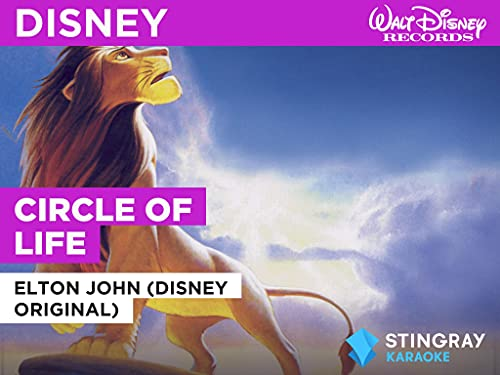 Circle Of Life in the Style of Elton John (Disney Original)