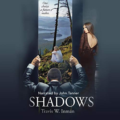 Shadows Audiobook By Travis W. Inman cover art