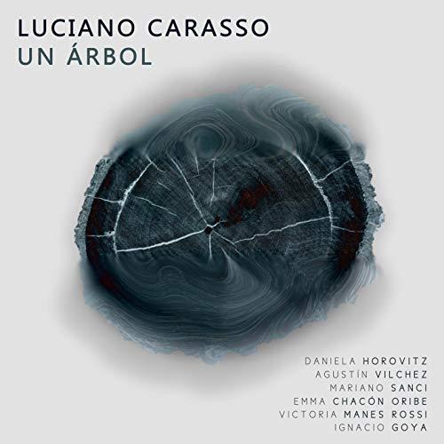 Un Árbol (feat. Daniela Horovitz) [with Agustín Vilchez, Emma Chacón Oribe, Victoria Manes Rossi, Mariano Sanci & Ignacio Goya]