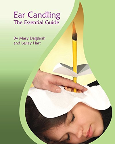 Ear Candling - The Essential Guide: Ear Candling - The Essential Guide:This text, previously published as 'Ear Candling in Essence', has been completely revised and updated.
