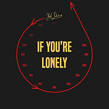 If You're Lonely