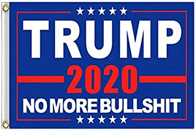 ERT Donald Trump Flag 3X5 Foot - 2020 Trump President Flags No More Bullshit Keep America Great Flag 3x5 ft with Brass Grommets MAGA