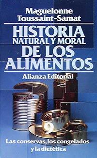 Historia natural y moral de los alimentos: 9. Las conservas, los congelados y la dietética (El Libro De Bolsillo (Lb))