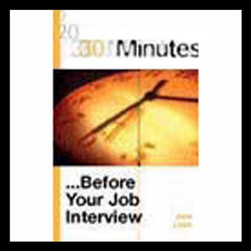 30 Minutes Before Your Job Interview (Executive Summary)                   By:                                                                                                                                 June Lines                               Narrated by:                                                                                                                                 Bookbytes,                                                                                        Kogan Page                      Length: 10 mins     32 ratings     Overall 2.8
