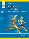 Nutrición deportiva: Desde La Fisiología A La Práctica (incluye versión digital)