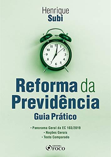 Reforma da previdência: Guia prático